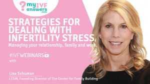 Infertility Stress - Lisa Schuman - The Center for Family Building
