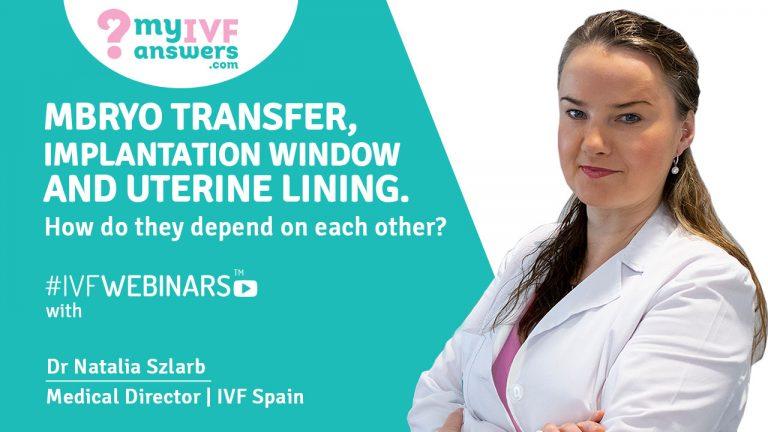 Embryo Transfer, Implantation Window, and Uterine Lining