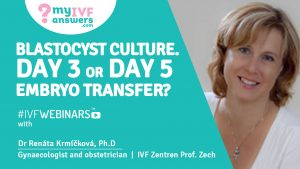 Blastocyst culture – day 3 or day 5 embryo transfer?