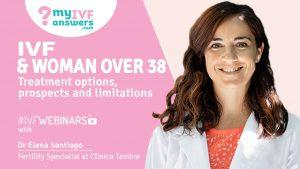 Solutions for Advanced Maternal Age - IVF Over 38 #IVFWEBINARS