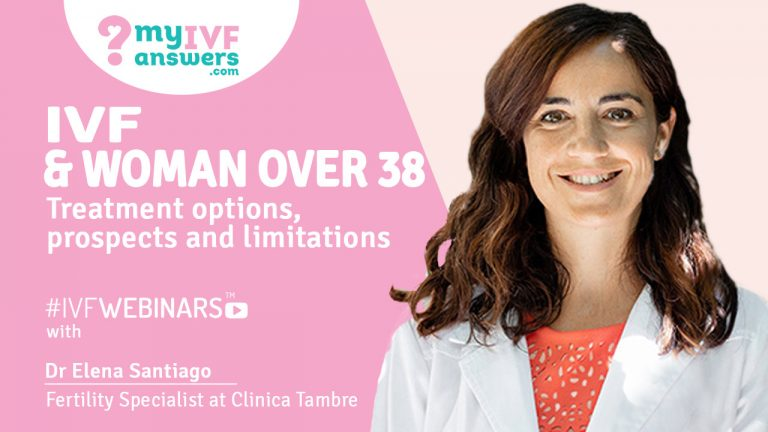 Dr Elena Santiago, Fertility Specialist at Clinica Tambre present solutions for Advanced Maternal Age during #IVFWEBINARS