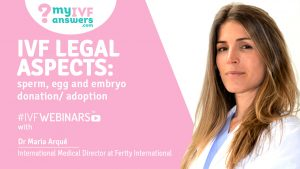 IVF Legal aspects: sperm, egg and embryo donation/adoption.