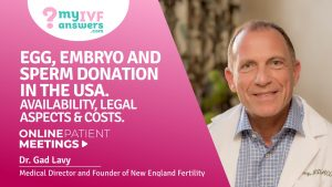 Egg, embryo & sperm donation in the US. Availability, legal aspects & costs #OnlinePatientMeeting