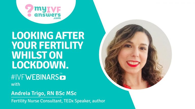 Looking after your fertility whilst on lockdown #IVFWEBINARS