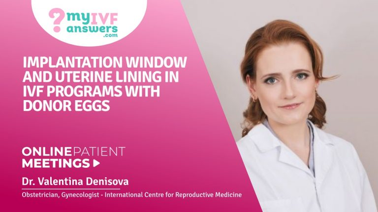 Implantation window and uterine lining in IVF programs with donor eggs #OnlinePatientMeeting
