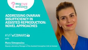 Addressing ovarian insufficiency in Assisted Reproduction: novel approaches #IVFWEBINARS
