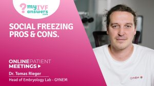 Social freezing: pros and cons #OnlinePatientMeeting