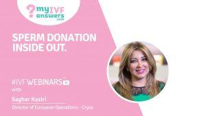 Sperm donation - inside out #IVFWEBINARS