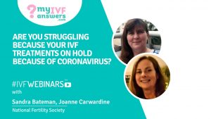 Are you struggling? Your IVF cycle is on hold because of Coronavirus? #IVFWEBINAR