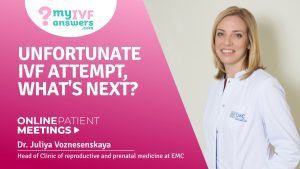 Unsuccessful IVF attempt - what next? OnlinePatientMeeting