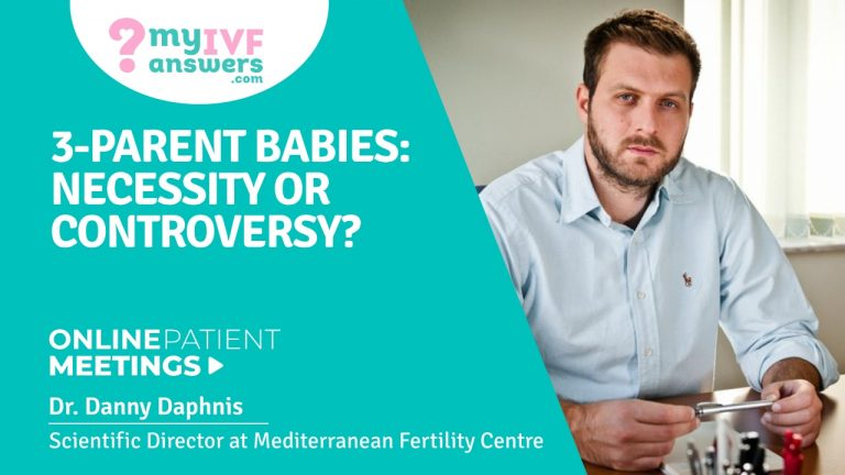 3-parent babies: necessity or controversy? #IVFWEBINARS