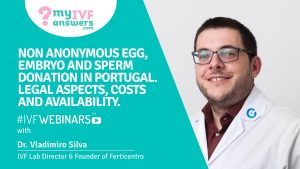 Non-anonymous egg, embryo & sperm donation in Portugal. Legal aspects, costs & availability.