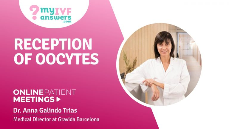 Reception of oocytes #OnlinePatientMeeting