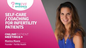 Self-care/coaching for infertility patients