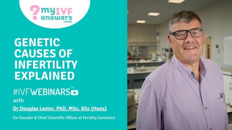 genetic-causes-infertility-IVFWEBINARS-Doug-Lester